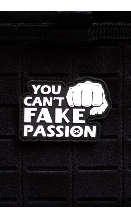 YOU CAN'T FAKE YOUR PASSION 3D PVC velcro patch for athlete   PICSIL