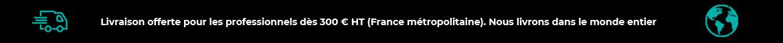 Banniere frais de ports offerts 300 euros